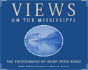 Cover of Views on the Mississippi: The Photographs of Henry Peter Bosse