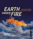 Cover of Earth Under Fire: How Global Warming is Changing the World