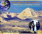 Cover of How We Know What We Know About Our Changing Climate