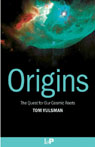 Cover of Origins: The Quest for Our Cosmic Roots