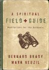 Cover of A Spiritual Field Guide: Meditations for the Outdoors